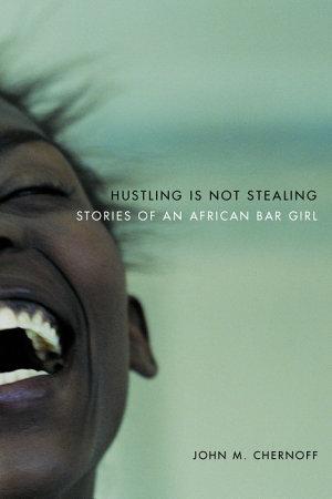 Hustling Is Not Stealing