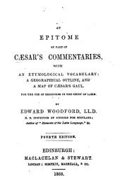 An Epitome of part of Cæsar's Commentaries ... By Edward Woodford. Fourth edition