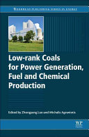 Low Rank Coals for Power Generation  Fuel and Chemical Production PDF