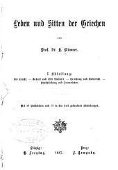 Leben und Sitten der Griechen: Band 1
