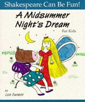 A Midsummer Night s Dream for Kids PDF