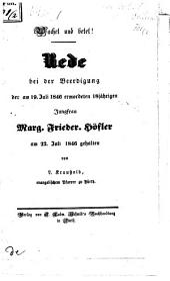 Wachet und betet!: Rede bei der Beerdigung der am 19. Juli 1846 ermordeten 8jährigen Jungfrau Marg. Frieder. Höfler, am 22. Juli 1846 gehalten