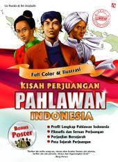 Kisah Perjuangan Pahlawan Indonesia