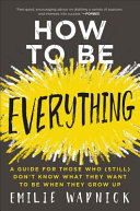 How to Be Everything PDF