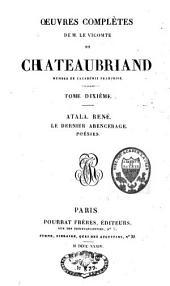 Atala ; René ; Le dernier Abencérage: Poésies