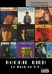 Camion Blanc: Ronnie Bird Le rock en VF