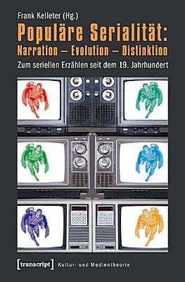 Popul  re Serialit  t  Narration   Evolution   Distinktion PDF