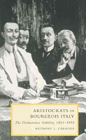 Aristocrats in Bourgeois Italy PDF