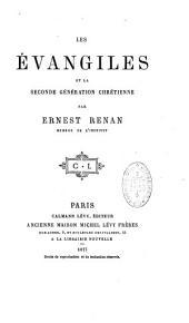 Les Evangiles et la seconde génération chrétienne