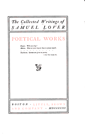 The Collected Writings of Samuel Lover: Poetical works