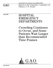 Hospital Emergency Departments: Crowding Continues to Occur, and Some Patients Wait Longer Than Recommended Time Frames