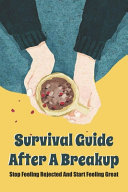 Survival Guide After A Breakup