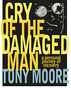 Cry of the Damaged Man Book