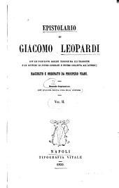 Epistolario di Giacomo Leopardi: con le iscrizioni greche Triopee da lui tradotte e le lettere di Pietro Giordani e Pietro Colletta all'autore, Volume 2