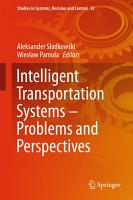 Intelligent Transportation Systems     Problems and Perspectives PDF