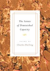The Saints of Diminished Capacity PDF