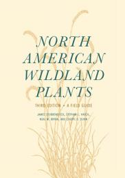 North American Wildland Plants, Third Edition