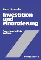Investition und Finanzierung: Lehrbuch der Investitions-, Finanzierungs- und Ungewißheitstheorie, Ausgabe 5