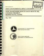 NH Route 16 and US Route 302 Improvements, Conway Project, Carroll County: Environmental Impact Statement, Volume 1