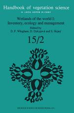 Wetlands of the World I: Inventory, Ecology and Management