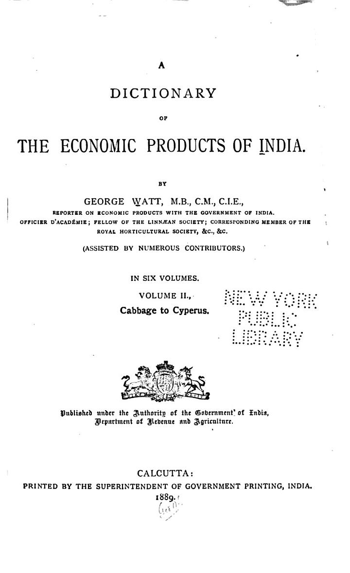 A Dictionary of the Economic Products of India: Cabbage to Cyperus