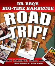 Dr  BBQ s Big Time Barbecue Road Trip  PDF
