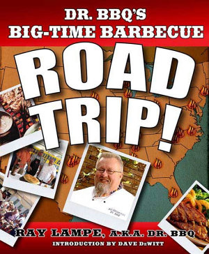 Dr  BBQ s Big Time Barbecue Road Trip  PDF