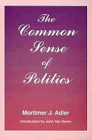 The Common Sense of Politics PDF