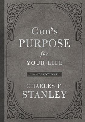 God s Purpose for Your Life
