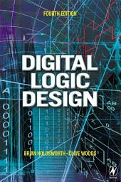 Digital Logic Design: Edition 4