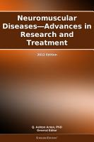 Neuromuscular Diseases   Advances in Research and Treatment  2012 Edition PDF