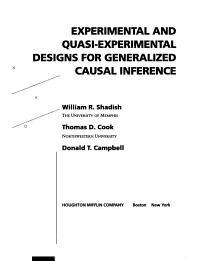 Experimental and Quasi experimental Designs for Generalized Causal Inference