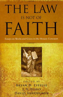 The Law Is Not of Faith