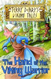 Viking Tales: The Hand of the Viking Warrior