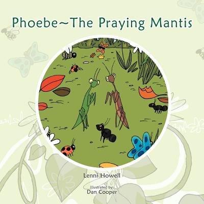 Phoebe the Praying Mantis