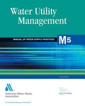 Water Utility Management, 2nd Ed. (M5)