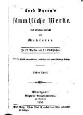 Lord Byron's sämmtliche Werke: Band 1