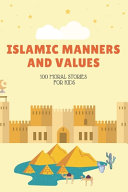 Islamic Manners And Values