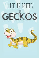 Life Is Better with Geckos PDF
