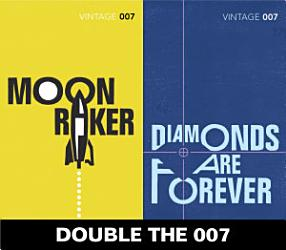 Double The 007 Moonraker And Diamonds Are Forever James Bond 3 4  Book PDF