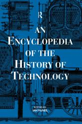 An Encyclopedia of the History of Technology PDF