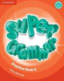 Super Minds Level 4 Super Grammar Book