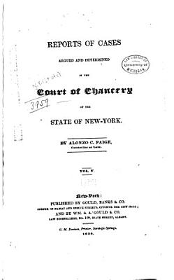 Reports of Cases Argued and Determined in the Court of Chancery of the State of New York PDF