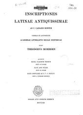 Corpus Inscriptionum Latinarum: Inscriptiones Latinae antiquissimae ad C. Caesaris mortem, Volume 1