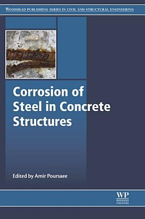 Corrosion of Steel in Concrete Structures PDF