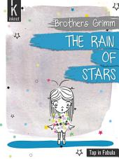 The rain of stars