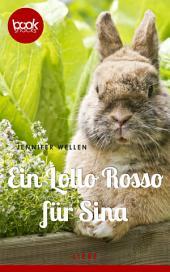 Ein Lollo Rosso für Sina (Kurzgeschichte, Liebe)