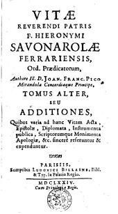 Vita R. P. Fr. Hieronymi Savonarolae Ferrariensis, Ord. Praedicatorum: Volume 2