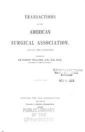 Transactions of the Meeting of the American Surgical Association: Volume 16