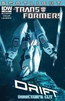Transformers  Spotlight Drift   Director s Cut PDF